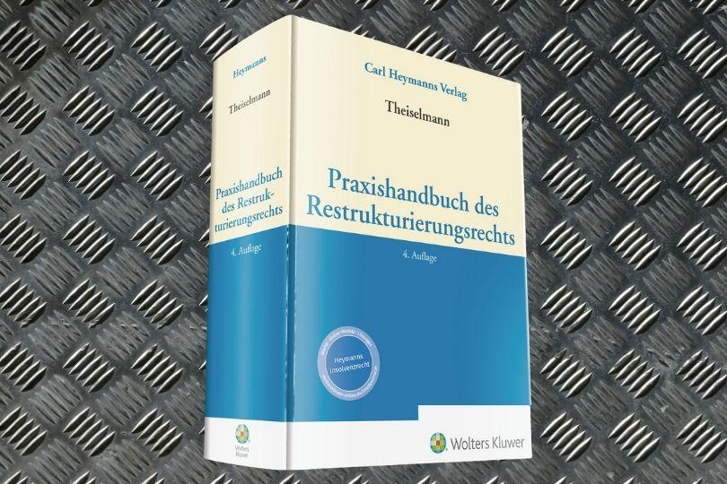 Practice Handbook of Restructuring Law